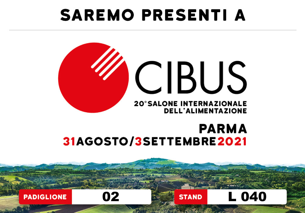Vi aspettiamo a  Cibus 2021 con le ultime novità!